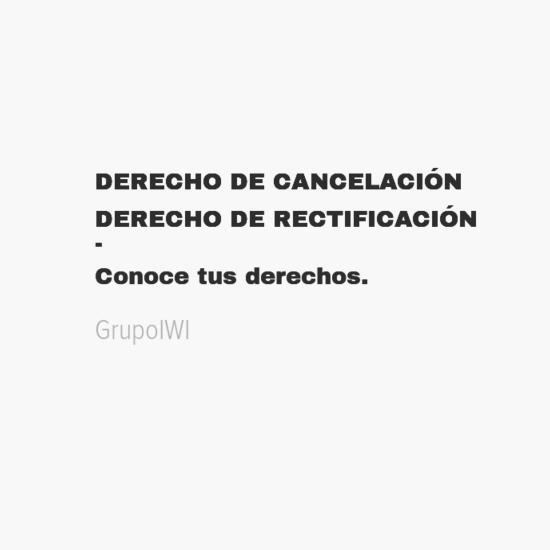 derechodecancelacic393n0aderechoderectificacic393n0a-0aconocetusderechos-default